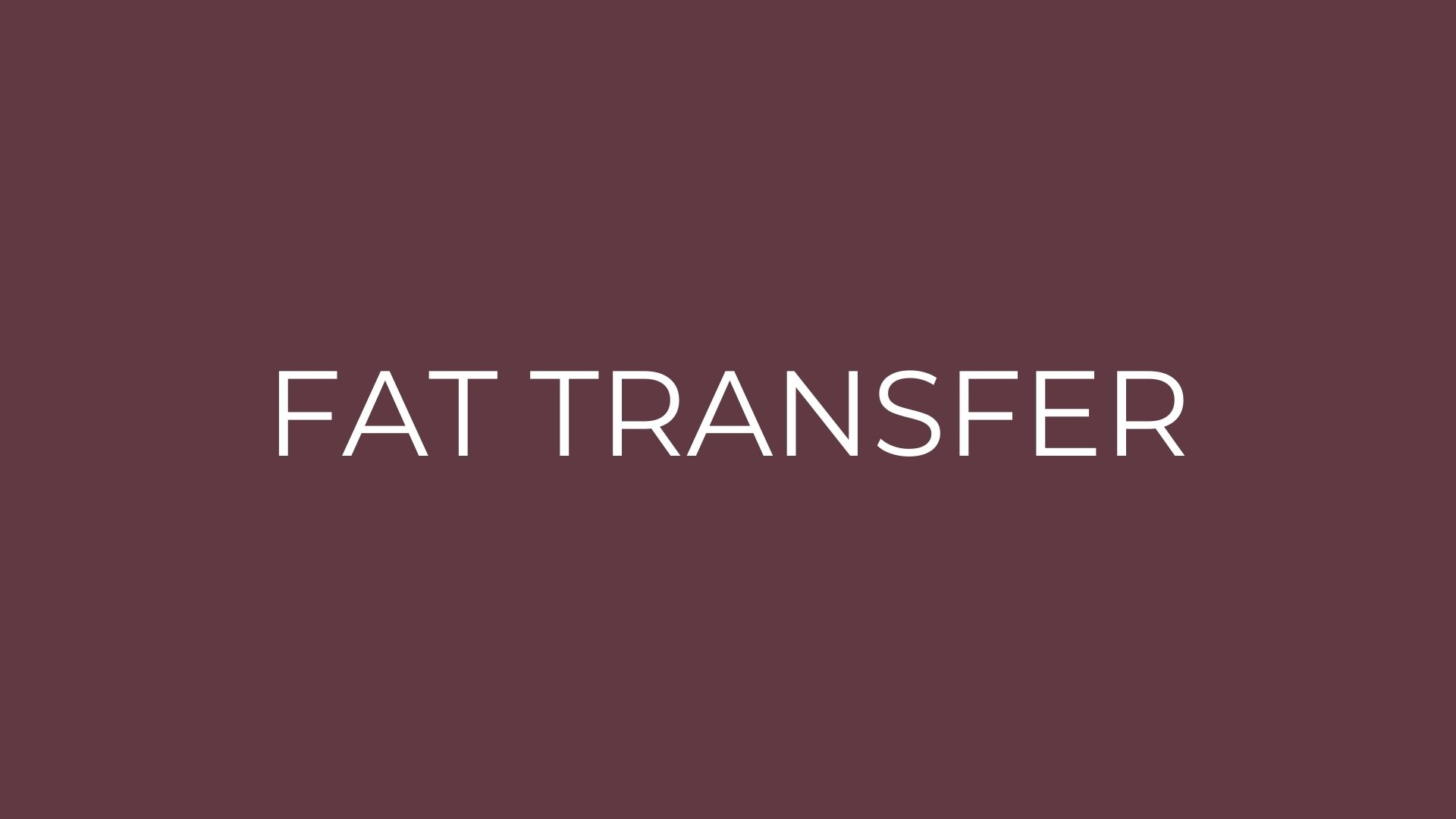 fat transfer procedure